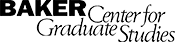 Baker Center for Graduate Studies